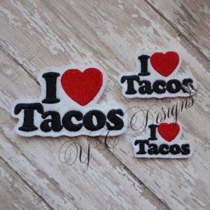 I love tacos wordie Digital machine embroidery feltie file in multiple sizes-