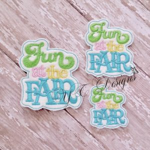 Fun At The Fair wordie Digital machine embroidery feltie file in multiple sizes