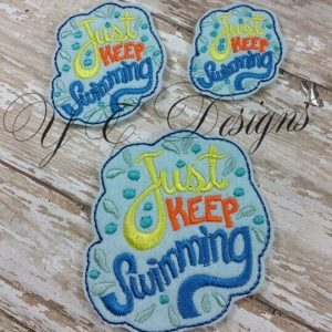Just Keep Swimming wordie Machine Embroidery feltie File in multiple sizes