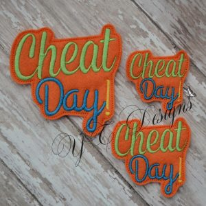 Cheat Day WORDIE MACHINE EMBROIDERY FILE~2017